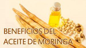 Beneficios para la piel del aceite de moringa