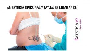 Anestesia epidural y tatuajes lumbares