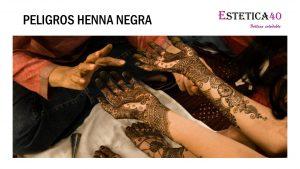 Peligros Henna negra