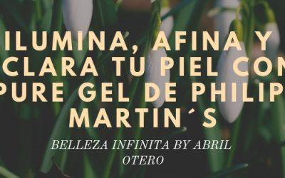 PERFECCIONA Y AFINA TU PIEL SIN MOVERTE DE CASA, CON PURE GEL DE PHILIP MARTINS