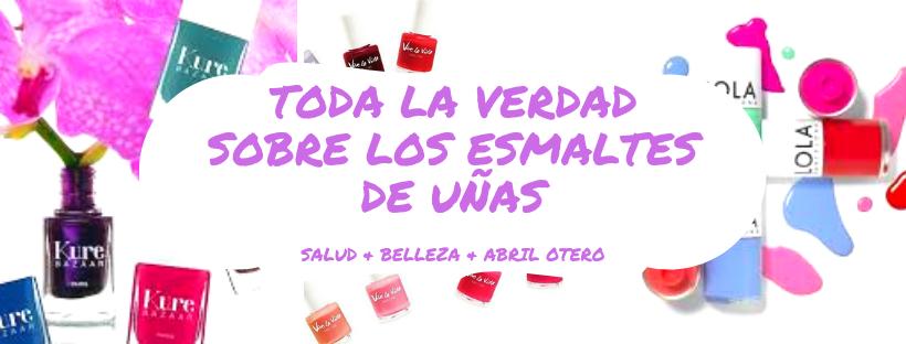 Ingredientes problemáticos en los esmaltes de uñas