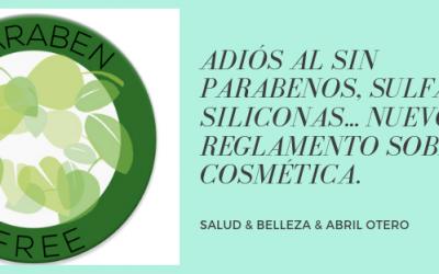 """Nuevo reglamento sobre cosmética. Prohibición del """"sin"""" parabenos, sulfatos, siliconas…"""
