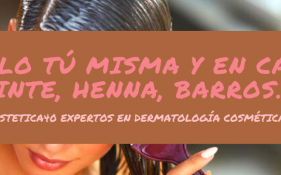 Ponte color tu misma, tinte, henna, barros, coloraciones naturales…